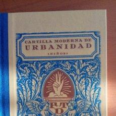 Libros: CARTILLA MODERNA DE URBANIDAD, NIÑOS. REEDICION.. Lote 135749529