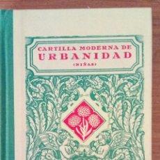 Libros: CARTILLA MODERNA DE URBANIDAD, NIÑAS. EDITORIAL F. T. D.. Lote 136090121