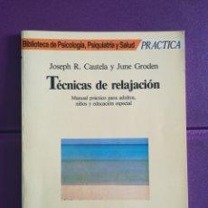 Libros: TÉCNICAS DE RELAJACIÓN MARTÍNEZ ROCA. MANUAL PRÁCTICO PARA ADULTOS, NIÑOS Y EDUCACIÓN ESPECIAL NUEVO. Lote 136473682