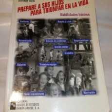 Libros: PREPARE A SUS HIJOS PARA GANAR EN LA VIDA. Lote 139051664