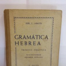 Libros: BJS.GOÑI Y LABAYEN.GRAMATICA HEBREA.EDT, ARAMBURU.BRUMART TU LIBRERIA.. Lote 146248678