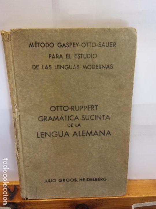 BJS.OTTO RUPPERT.GRAMATICA SUCINTA DE LA LENGUA ALEMANA.EDT, BASTINOS.. (Libros Nuevos - Educación - Pedagogía)