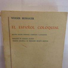 Libros: BJS.WERNER BEINHAUER.EL ESPAÑOL COLOQUIAL.EDT, GREDOS.BRUMART TU LIBRERIA.. Lote 146249358