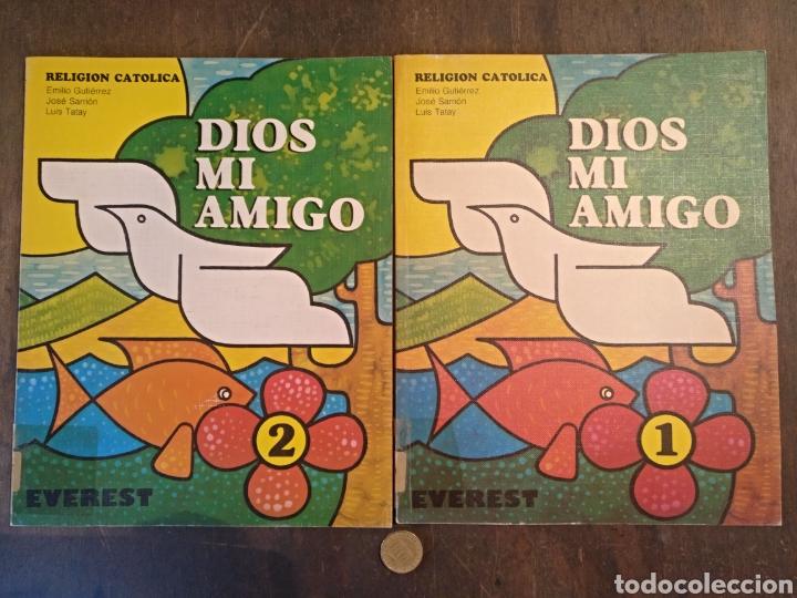 DIOS MI AMIGO, RELIGIÓN CATÓLICA. EVEREST. 1981/1982 (Libros Nuevos - Educación - Pedagogía)