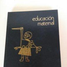 Libros: LIBRO EDUCACIÓN MATERNAL, ALVARO AGUIRRE DE CÁRCER. Lote 150680978