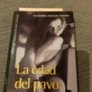 Libros: LA EDAD DEL PAVO. Lote 155311793