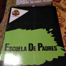Libros: ESCUELA DE PADRES. MANUEL VELÁZQUEZ. Lote 155835790