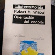 Libros: ORIENTACIÓN DEL ESCOLAR/ROBERT H. KNAPP. Lote 155996033
