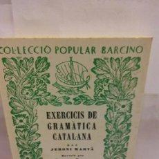 Libros: STQ.JERONI MARVA.EXERCICIS DE GRAMATICA CATALANA.EDT, BARCINO.BRUMART TU LIBRERIA.. Lote 163821746