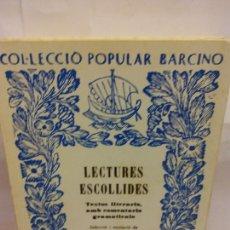 Libros: STQ.TRIADU E ARTELLS.LECTURES ESCOLLIDES.EDT, BARCINO.BRUMART TU LIBRERIA.. Lote 163821926