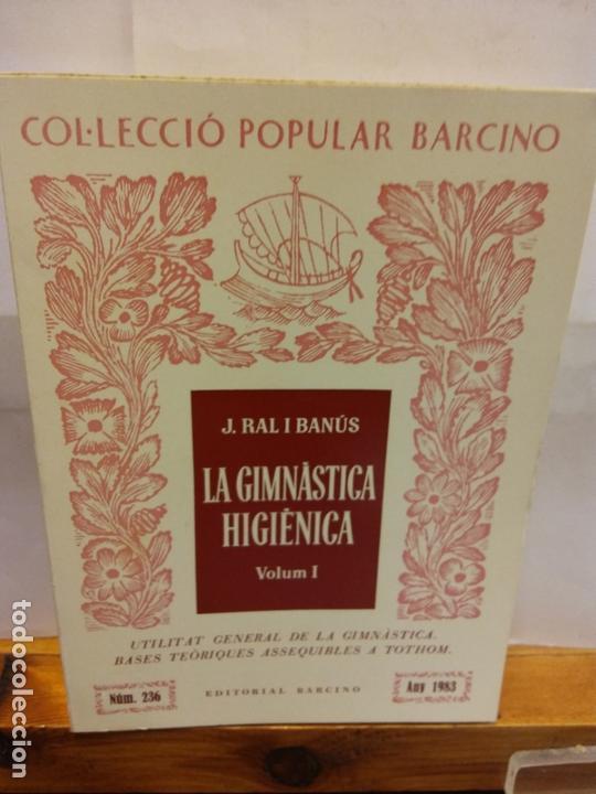 STQ.J RAL I BANUS.LA GIMNASTICA HIGIENICA VOL I.EDT, BARCINO.BRUMART TU LIBRERIA. (Libros Nuevos - Educación - Pedagogía)