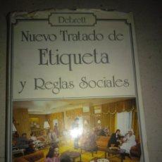 Libros: NUEVO TRATADO DE ETIQUETA Y REGLAS SOCIALES. Lote 165263378