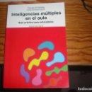 Libros: INTELIGENCIAS MÚLTIPLES EN ELAULA. Lote 167010792