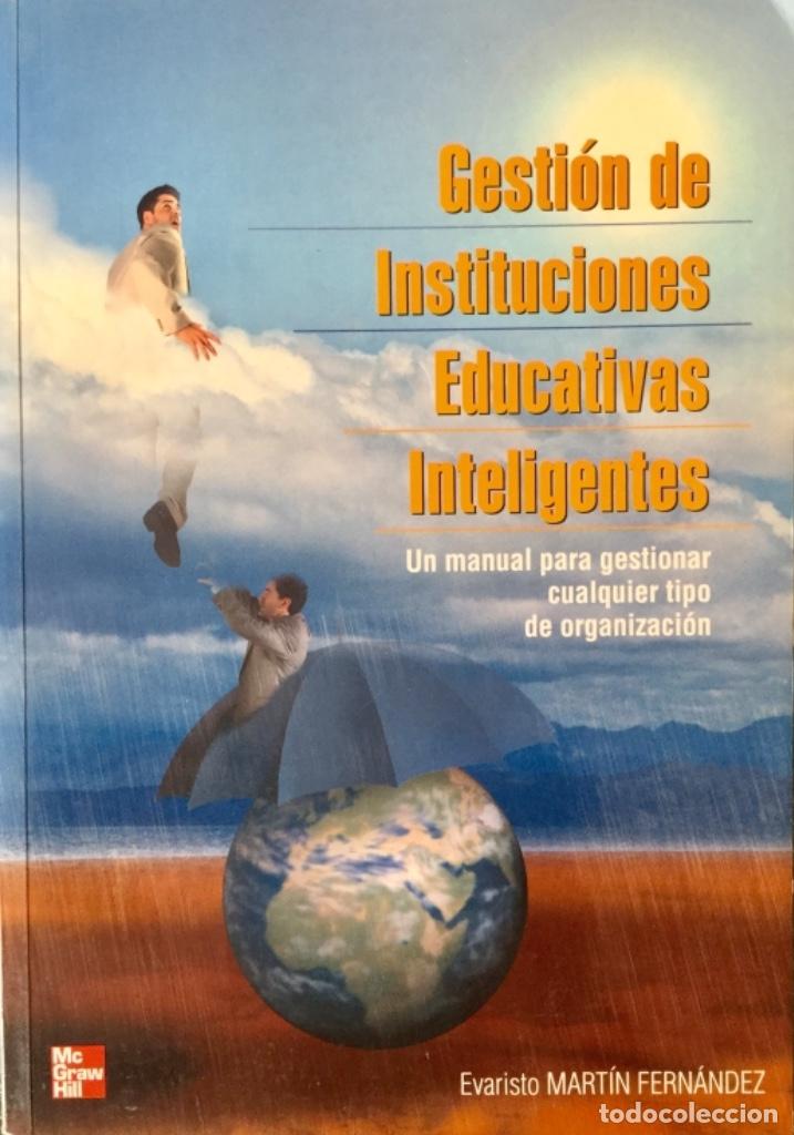 GESTIÓN DE INTITUCIONES EDUCATIVAS INTELIGENTES. NUEVO REF: AX217 (Libros Nuevos - Educación - Pedagogía)