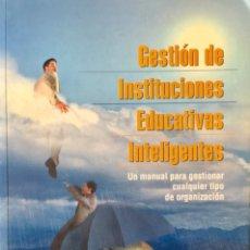 Libri: GESTIÓN DE INTITUCIONES EDUCATIVAS INTELIGENTES. NUEVO REF: AX217. Lote 172672214