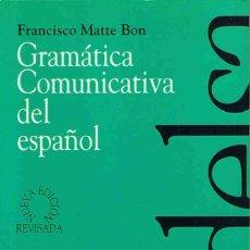 Libros: GRAMÁTICA COMUNICATIVA DEL ESPAÑOL. 2 TOMOS. DE LA LENGUA A LA IDEA * DE LA IDEA A LA LENGUA. - MA. Lote 173734314