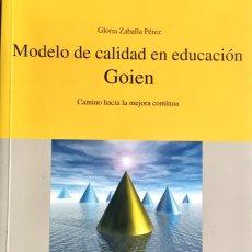 Libros: MODELO DE CALIDAD EN EDUCACIÓN GOIEN. NUEVO REF: AX320. Lote 174178682