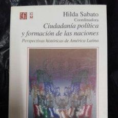 Libros: CIUDADANIA POLÍTICA Y FORMACION DE LAS NACIONES. Lote 176026243