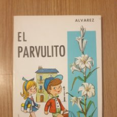 Livros: LIBRO EL PARVULITO. MIÑÓN. S.A. 1968. Lote 176869919