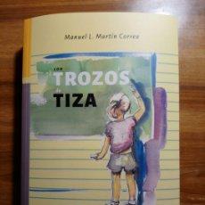 Libros: CON TROZOS DE TIZA. APUNTES Y RELATOS PARA UNA PEDAGOGÍA INGENUA - MARTÍN CORREA, MANUEL L.. Lote 188625770