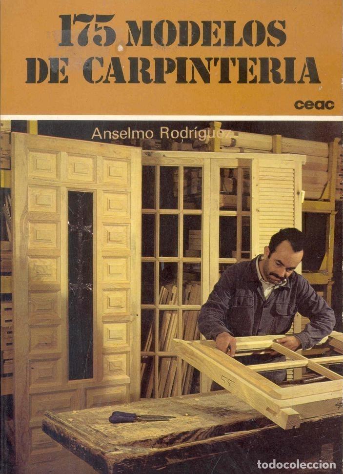 175 MODELOS DE CARPINTERIA. ANSELMO RODRÍGUEZ. ET17B2 (Libros Nuevos - Educación - Pedagogía)