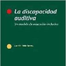 Libros: LA DISCAPACIDAD AUDITIVA - LLEDO, ASUNCION. Lote 184426858