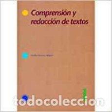 Libros: COMPRENSION Y REDACCION DE TEXTOS - SANCHEZ,EMILIO. Lote 184426873