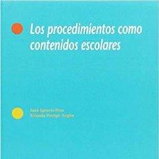 Libros: PROCEDIMIENTOS COMO CONTENIDOS ESCOLARES - POZO, J.I.. Lote 184426878