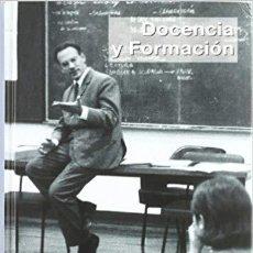 Libros: DOCENCIA Y FORMACIÓN . ESTUDIOS EN HONOR DEL PROFESOR JOSÉ LUIS GONZÁLEZ SIMANCAS - EUNSA 1998. Lote 185929481