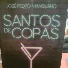 Libros: SANTOS DE COPAS, DE J. P. MANGLANO. Lote 190034348
