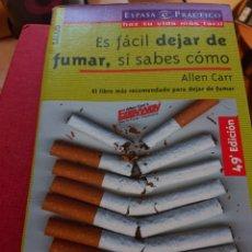Libros: ES FÁCIL DEJAR DE FUMAR SI SABES COMO. Lote 193222465