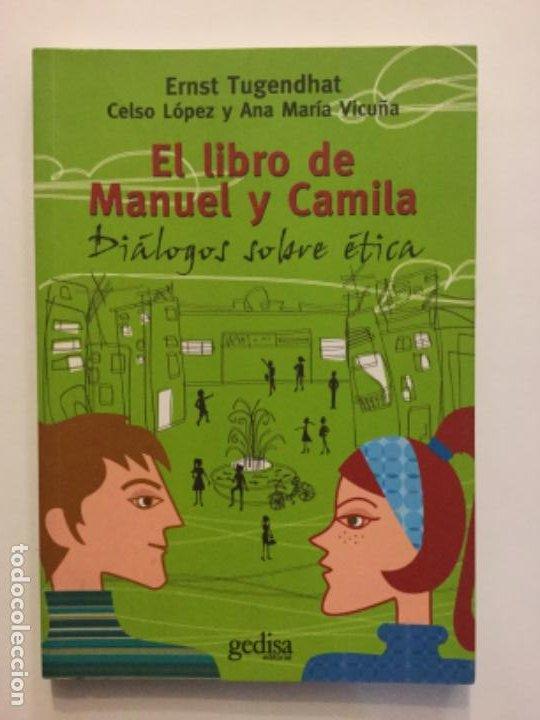 EL LIBRO DE MANUEL Y CAMILA. REF: AX 478 (Libros Nuevos - Educación - Pedagogía)