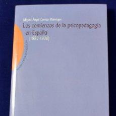 Libros: LOS COMIENZOS DE LA PSICOPEDAGOGÍA EN ESPAÑA (1882-1936). CEREZO MANRIQUE, MIGUEL ÁNGEL. Lote 195178062