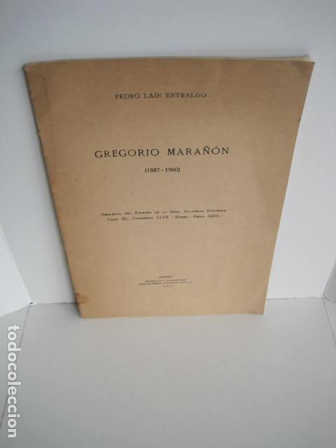 PEDRO LAÍN ENTRALGO. GREGORIO MARAÑÓN. SEPARATA DE BOLETÍN DE REAL ACADEMIA,1960. DEDICADO POR AUTOR (Libros Nuevos - Educación - Pedagogía)