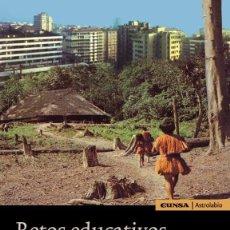 Libros: RETOS EDUCATIVOS DE LA GLOBALIZACIÓN (VV.AA) EUNSA 2007. Lote 202249501