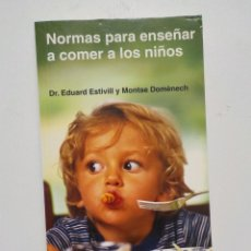 Libros: NORMAS PARA ENSEÑAR A COMER A LOS NIÑOS. Lote 202730075