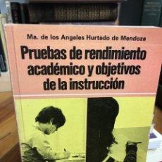 Libros: PRUEBAS DE RENDIMIENTO ACADÉMICO Y OBJETIVOS DE LA INSTRUCCIÓN. Lote 208470137