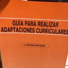 Libros: GUÍA PARA REALIZAR ADAPTACIONES CURRICULARES. Lote 208470491