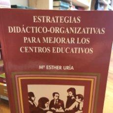 Libros: ESTRATEGIAS DIDÁCTICO-ORGANIZATIVAS PARA MEJORAR LOS CENTROS EDUCATIVOS. Lote 208471341