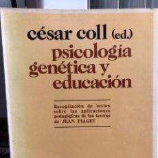 Libros: PSICOLOGÍA GENÉTICA Y EDUCACIÓN.. Lote 208472012