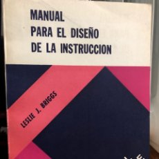 Libros: MANUAL PARA EL DISEÑO DE LA INSTRUCCIÓN. Lote 208472197