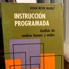 Libros: INSTRUCCIÓN PROGRAMADA. ANÁLISIS DE CUADROS BUENOS Y MALOS. Lote 208472395