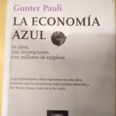 Livros: LA ECONOMIA AZUL DE GUNTER PAULI.2011. Lote 215055857