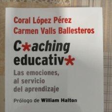 Libros: COACHING EDUCATIVO. CORAL LÓPEZ. Lote 215913135