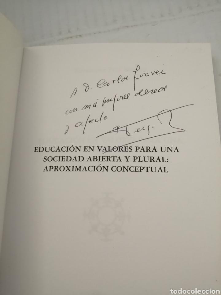 Libros: Educacion en Valores Para una Sociedad Abierta y Plural: Aproximacion Conceptual (Dedicado autor) - Foto 3 - 216985315