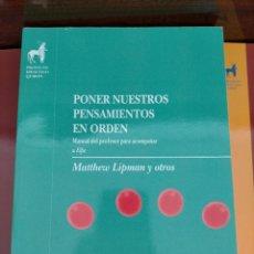 Libros: LOTE FILOSOFÍA PARA NIÑOS. PONER PENSAMIENTOS EN ORDEN. MATTHEW LIPMAN. HOSPITAL DE MUÑECAS. Lote 217165150