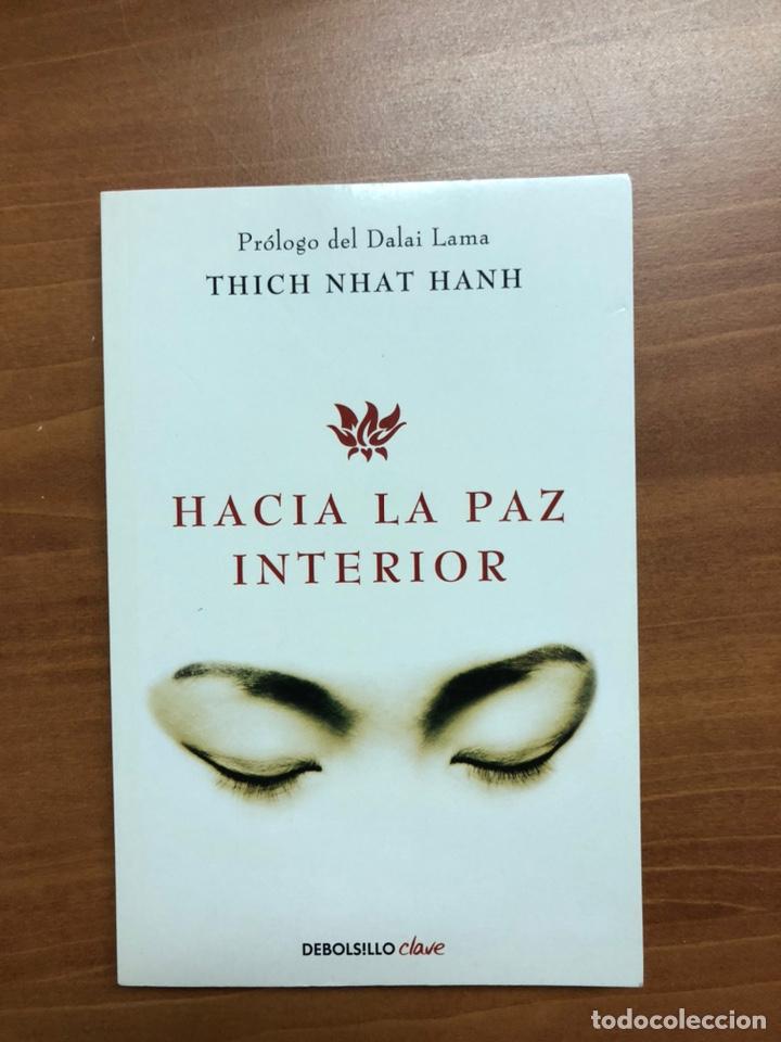 HACIA LA PAZ INTERIOR, DE THICH NIHAT HANH (Libros Nuevos - Educación - Pedagogía)