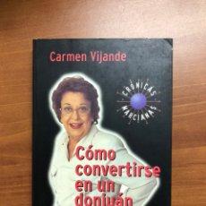Libros: COMO SER UN DONJUAN, DE CARMEN VIJANDE. Lote 217533533