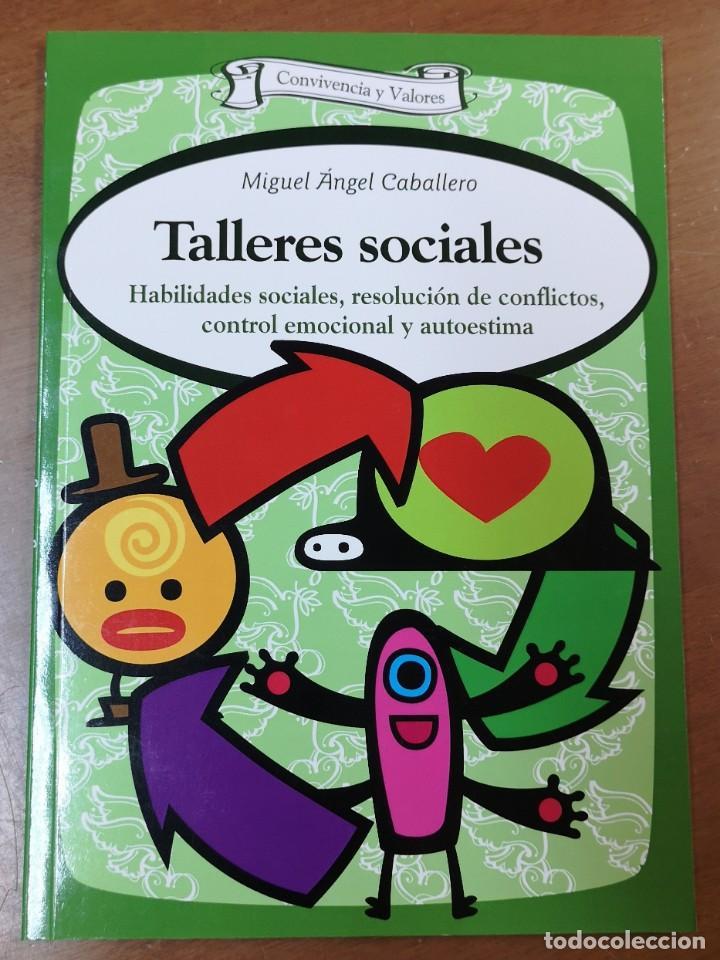 TALLERES SOCIALES-MIGUEL ANGEL CABALLERO-CONVIVENCIA Y VALORES-HABILIDADES SOCIALES- EDITORIAL CCS (Libros Nuevos - Educación - Pedagogía)