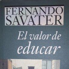 Libros: FERNANDO SAVATER; EL VALOR DE EDUCAR.. Lote 221813558